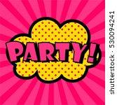 pop art comic bubbles design.... | Shutterstock .eps vector #530094241