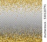 gold glitter background. golden ... | Shutterstock .eps vector #530120791