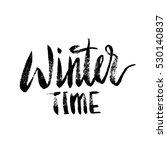 winter time lettering... | Shutterstock .eps vector #530140837