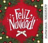 corner christmas fir branch... | Shutterstock . vector #530235379