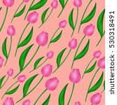 seamless background with tulips.... | Shutterstock .eps vector #530318491