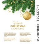 vector christmas tree branches... | Shutterstock .eps vector #530327749