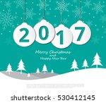 2017 christmas balls on merry... | Shutterstock .eps vector #530412145