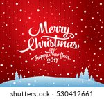 christmas greeting card. merry... | Shutterstock .eps vector #530412661