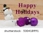 happy holiday greeting  some...   Shutterstock . vector #530418991