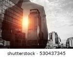 double exposure of businessman... | Shutterstock . vector #530437345