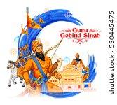 happy guru gobind singh jayanti ... | Shutterstock .eps vector #530445475