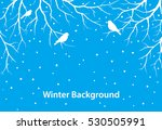 winter  background with tree... | Shutterstock .eps vector #530505991