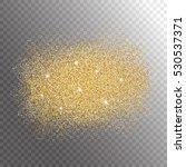 gold glitter sparkles splash on ... | Shutterstock .eps vector #530537371