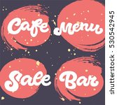 set of 4 hand drawn words  cafe ...   Shutterstock .eps vector #530542945