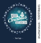 merry christmas and happy new... | Shutterstock .eps vector #530558641