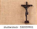 crucifix of jesus on the cross... | Shutterstock . vector #530559901