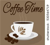 coffee cup. coffee time | Shutterstock .eps vector #530564719