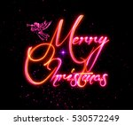 merry christmas greeting card.... | Shutterstock . vector #530572249