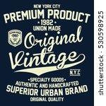 vintage denim  superior urban... | Shutterstock .eps vector #530598925