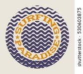 surf typography  t shirt... | Shutterstock .eps vector #530603875