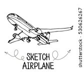 airplane hand draw sketch.  | Shutterstock .eps vector #530626267