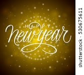 happy new year vector... | Shutterstock .eps vector #530675611