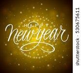 happy new year vector... | Shutterstock .eps vector #530675611