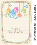 vector christmas balls  stars ... | Shutterstock .eps vector #530716861