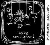 vector card   2017 happy new... | Shutterstock .eps vector #530721847