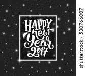 happy new year 2017 typography... | Shutterstock . vector #530766007