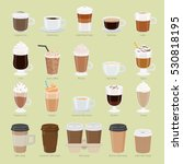 Set of coffee types and packages. Coffee menu vector illustration. Preparation of beverages. Collection of glasses with cappuccino, latte, espresso, americano, mocha, frappuccino. Take away. Vector | Shutterstock vector #530818195