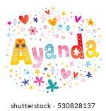 ayanda girls name decorative...   Shutterstock .eps vector #530828137