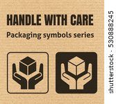 handle with care packaging...   Shutterstock .eps vector #530888245