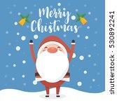 santa in snow | Shutterstock .eps vector #530892241