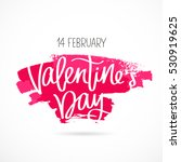 st. valentine's day. the 14th... | Shutterstock . vector #530919625