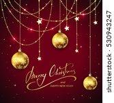 golden christmas balls and... | Shutterstock .eps vector #530943247