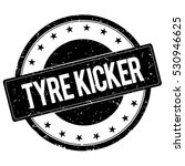 tyre kicker stamp sign text... | Shutterstock . vector #530946625