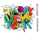 happy new year funky abstract... | Shutterstock .eps vector #530947135
