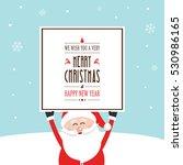 santa hold christmas greeting...   Shutterstock .eps vector #530986165