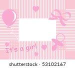 baby girl arrival announcement...   Shutterstock . vector #53102167