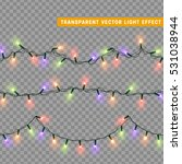 christmas lights isolated... | Shutterstock .eps vector #531038944