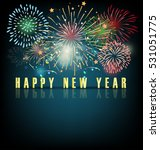 happy new year with fireworks | Shutterstock .eps vector #531051775