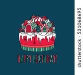 birthday cake doodle vector... | Shutterstock .eps vector #531068695