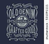 denim typography  t shirt... | Shutterstock .eps vector #531091111