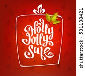 holly jolly x mas sale... | Shutterstock .eps vector #531138421