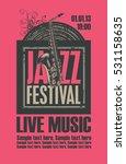 poster for the jazz festival... | Shutterstock .eps vector #531158635