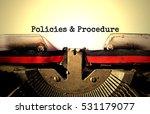 policies and procedure typed... | Shutterstock . vector #531179077