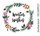 winter wishes. print design | Shutterstock .eps vector #531189517