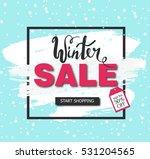 winter sale on a blue... | Shutterstock .eps vector #531204565