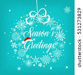 seasons greetings sign over... | Shutterstock .eps vector #531273829