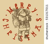 retro christmas label. santa... | Shutterstock .eps vector #531317011
