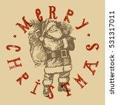 retro christmas label. santa... | Shutterstock .eps vector #531317011