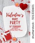 Happy Valentine's Day party flyer. Top view on gift box and red case for ring. Beautiful backdrop with greeting card and candles on wooden texture. Vector illustration. Invitation to nightclub. | Shutterstock vector #531333601