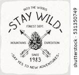 stay wild outdoor print in... | Shutterstock .eps vector #531350749